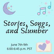 Stories, Songs, Slumber